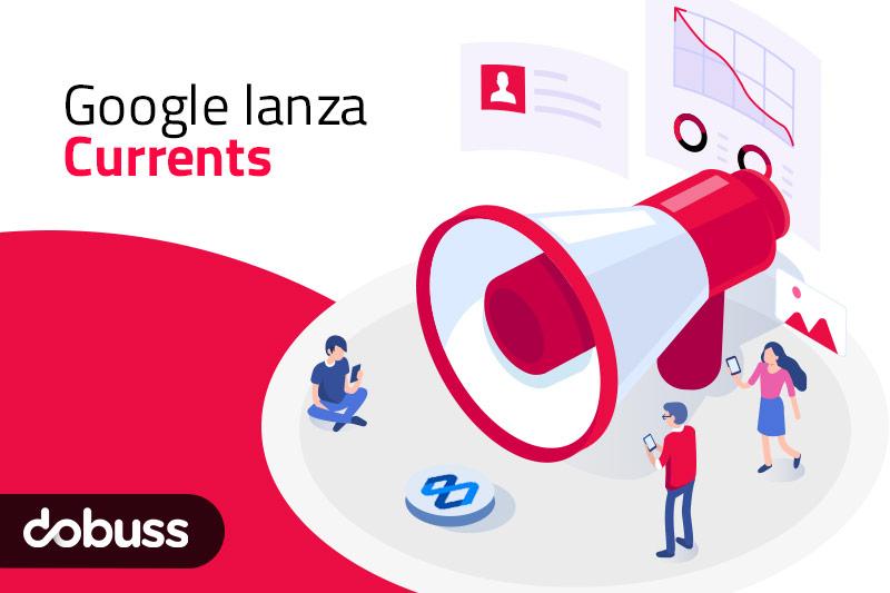 ¿Qué es Google Currents? - Dobuss