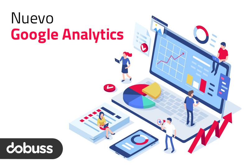 El nuevo Google Analytics, cambios y novedades de la cuarta versión