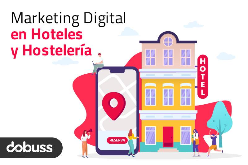 Marketing Digital en Hostelería. Casos de Éxito