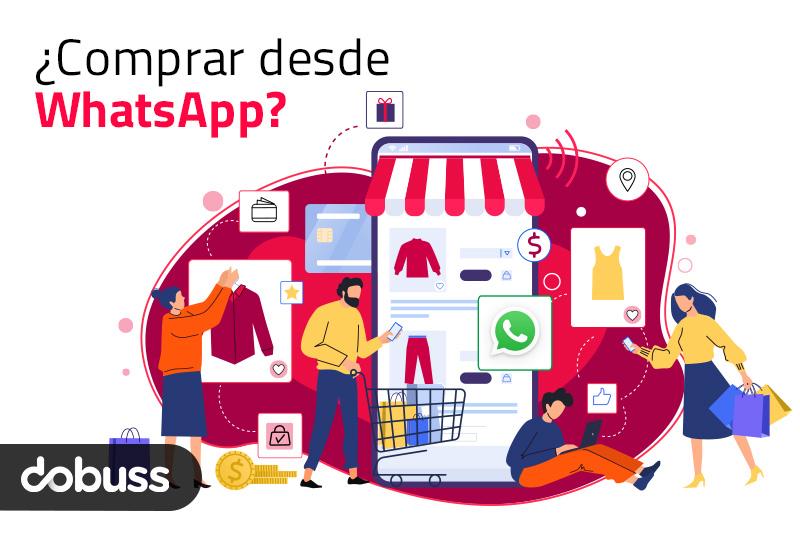 La nueva función para comprar por WhatsApp | Dobuss