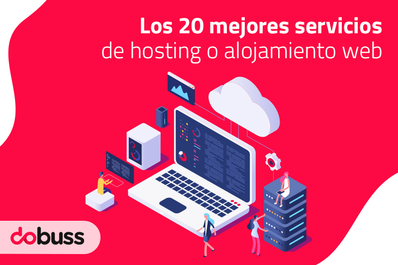 Los 20 mejores servicios de hosting o alojamiento web