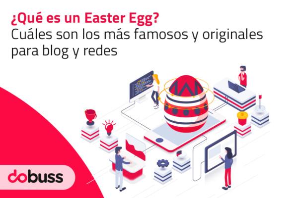 Qué es un Easter Egg y cuáles son los más famosos y originales - Dobuss