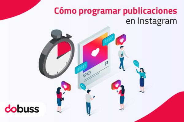¿Cómo programar publicaciones en Instagram 2021? - Dobuss