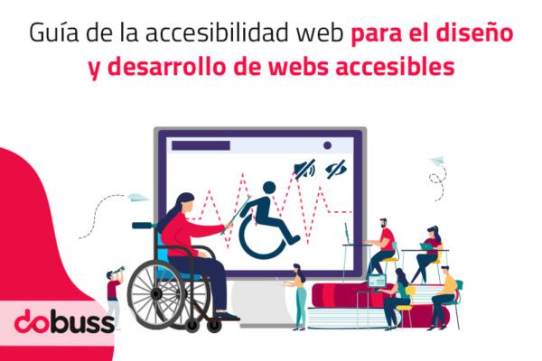 Guía de la accesibilidad web. Diseño y desarrollo de webs accesibles - Dobuss
