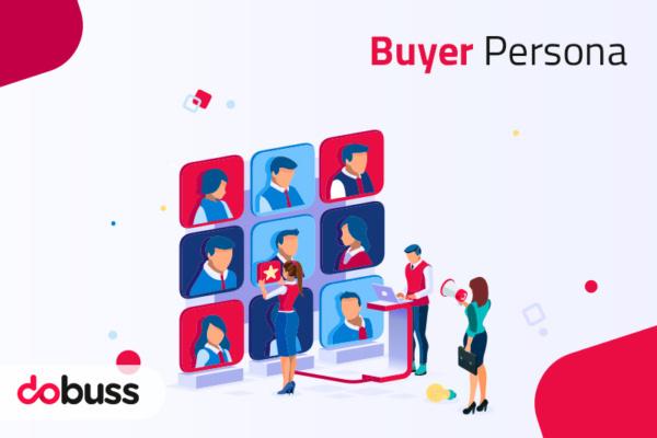Buyer persona: el factor clave en tu estrategia de marketing y ventas