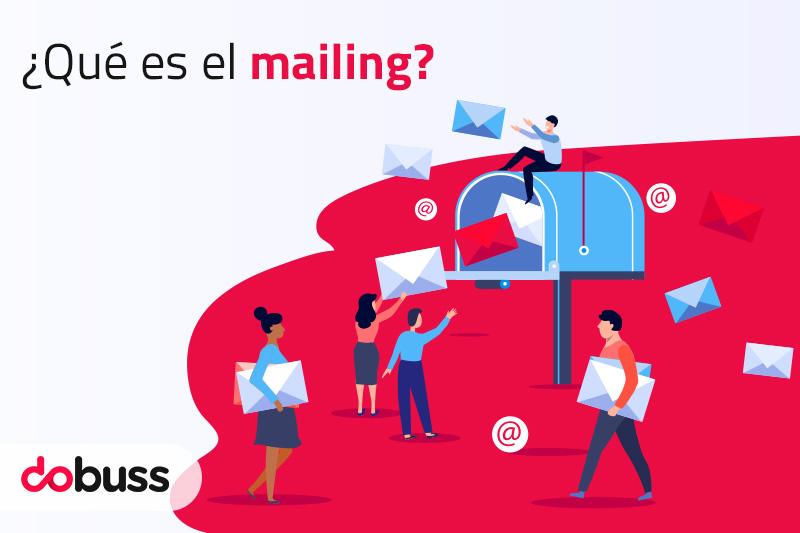¿Qué es el mailing? - Dobuss