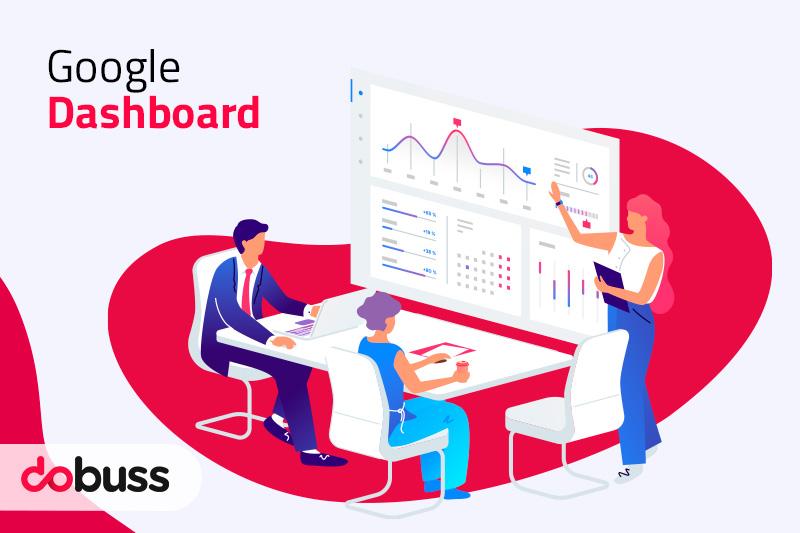 ¿Qué es Google Dashboard? - Dobuss