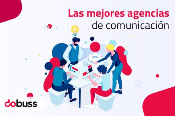 Las mejores agencias de comunicación - Dobuss