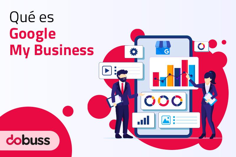 ¿Qué es Google My Business? - Dobuss